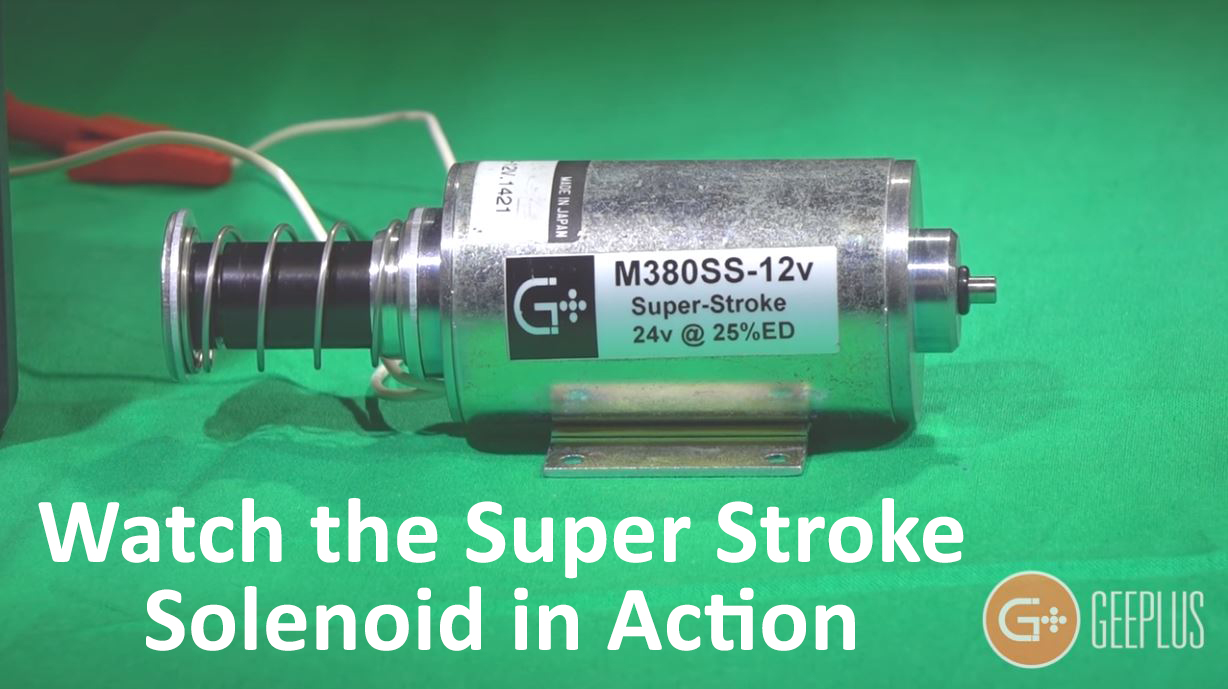 Geeplus Super stroke solenoid video link