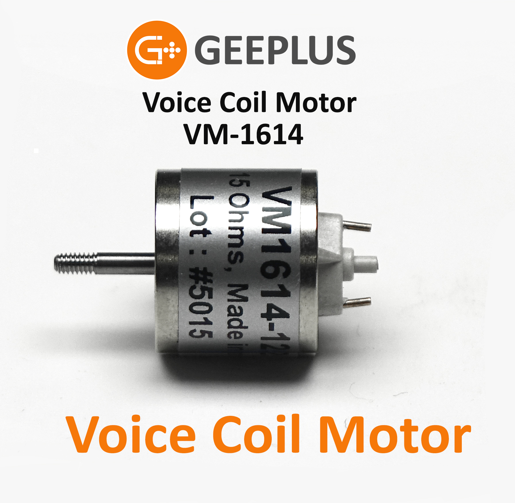 Voice Coil Motor VM1614 from Geeplus
