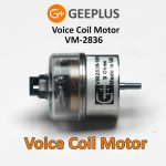 Voice Coil Motor VM2836 from Geeplus