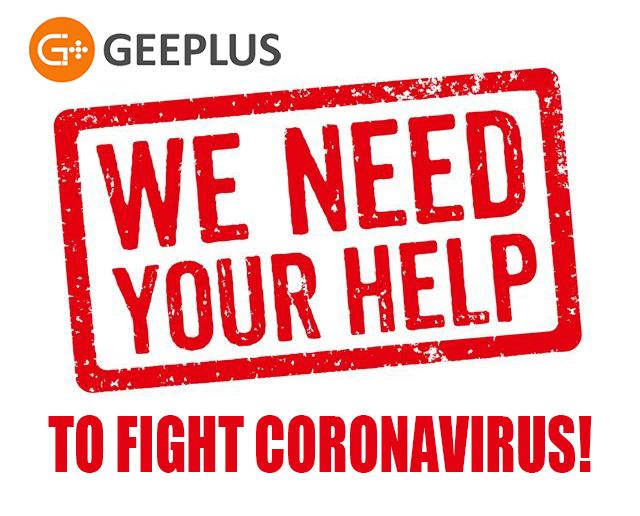 Help Geeplus Fight Coronavirus